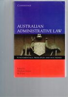 Australian Administrative Law: Fundamentals Principles Doctrines by Groves & Lee