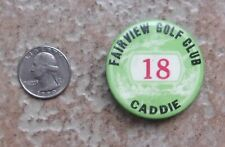 Antique Vintage Fairview Golf Country Club Caddie Badge Pin