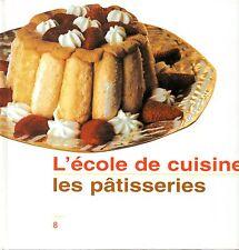 L'école de cuisine - Les pâtisseries