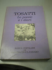 LE POESIE E I DIARI di Maria Barbara Tosatti, BP S. Felice, 1981