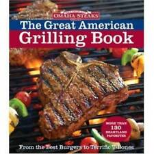 USED (VG) Omaha Steaks the Great American Grilling Book: From the Best Burgers t