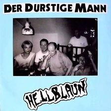DER DURSTIGE MANN Hellblaun LP (1990 Orgasm Records) Original Vinyl