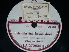 TURKEY 78 rpm RECORD Odeon MÜZEYYEN SENAR Askin Ile Gündüz / Evlerinin önü...