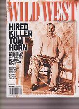 WILD WEST MAGAZINE DEC 2016, HIRED KILLER TOM HORN.