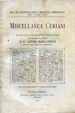 PUBBLICITA' WERBUNG* 1910  MISCELLANEA CERIANI : RACCOLTA DI SCRITTI ORIGINALI *