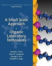 A Small Scale Approach to Organic Laboratory Techniques by Gary M Lampman, Randa