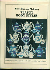Flow Blue and Mulberry Teapot Body Styles -- by Gale Frederick and others,  1993