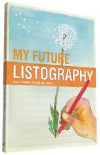 MY FUTURE LISTOGRAPHY - NOLA, LISA (CRT)/ RUSSELL, NATHANIEL (ILT) - NEW PAPERBA