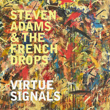 Steven Adams & The French Drops : Virtue Signals CD (2018) ***NEW***