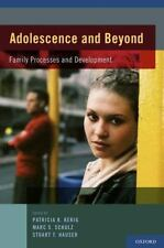 Adolescence and Beyond: Family Processes and Development: By Kerig, Patricia ...
