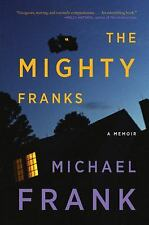 The Mighty Franks by Frank, Michael-ExLibrary