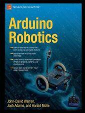Arduino Robotics (Technology in Action) New Paperback Book John-David Warren, Jo
