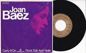 "Joan Baez -Carry It On / Rock Salt And Nails- 7"" 45 Vanguard (1C 006-92 626)"