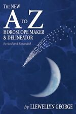 The New A to Z Horoscope Maker and Delineator (Rev
