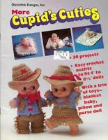 Distlefink MORE CUPID'S CUTIES 30 Projects to Crochet Doll Outfits Blankets More