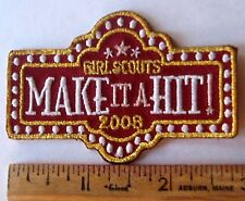 Girl Scout 2008 COOKIE SALE PATCH Make It A Hit! Broadway Lights Selling Badge