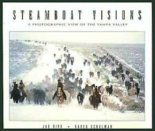 Steamboat Visions A Unique Perspective of Lifestyles Landscapes an