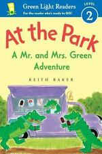 Green Light Readers Level 2: At the Park : A Mr. and Mrs. Green Adventure by...