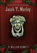 NEW - Jacob T. Marley by R. William Bennett