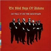 The Blind Boys of Alabama - Go Tell It on the Mountain (2003) with Solomon Burke