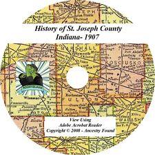 1907 History of St. Joseph County Indiana IN Genealogy