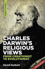 NEW Charles Darwin's religious views: from creationist to evolutionist