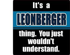 """""""It'S A Leonberger Thing You Just Wouldn'T Understand"""" Dog Sticker"""