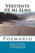 Vertiente de Mi Alma by Agustin Villacis (2013, Paperback, Large Type)