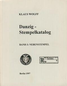 Klaus Wolff Stempelkatalog Danzig, Band 3, Nebenstempel
