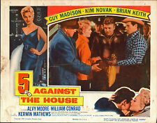 5 AGAINST THE HOUSE original 1955 lobby card KIM NOVAK/GUY MADISON 11x14 poster