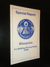 Special Report Blueprint for Building the New World Order The Omega-Letter
