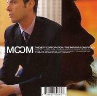 Thievery Corporation Mirror conspiracy (2000) [CD]