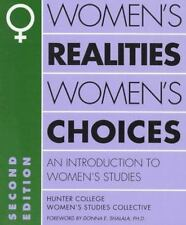 Women's Realities, Women's Choices: An Introduction to Women's Studies (Hunter