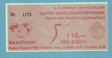 TICKET  WORLD CUP FUTSAL 1989 NEDERLAND    6/1/1989