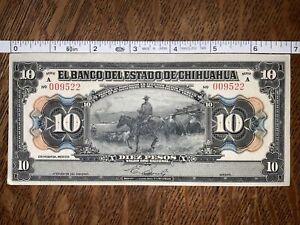 1913 10 Pesos - Banco del Estado de Chihuahua CRISP BILL