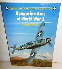 BOOK Aircraft of the Aces #50 Hungarian Aces of World War 2 op 2002 1st Ed