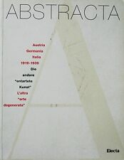 ABSTRACTA 1919-1939 L'ALTRA ARTE DEGENERATA - BILL, MUNARI, EVOLA, SOLDATI, RHO