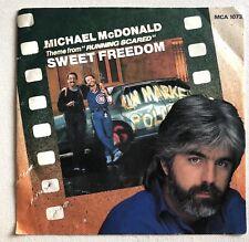 "MICHAEL MCDONALD - SWEET FREEDOM / THE FREEDOM EIGHTS 1986 7"" VINYL RECORD"