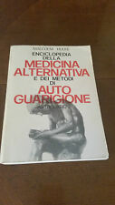 ENCICLOPEDIA DELLA MEDICINA ALTERNATIVA E DEI METODI DI AUTO GUARIGIONE - 1979