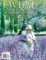 What Women Create Magazine Jul/Aug/Sep 2019 Inspiration For Your Imagination