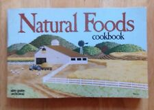 1972 NATURAL FOODS COOKBOOK by MAXINE ATWATER, NITTY GRITTY, CONCORD, CA
