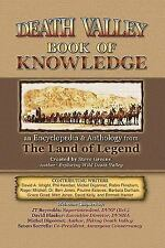 Death Valley Book of Knowledge : An Encyclopedia and Anthology from the Land...