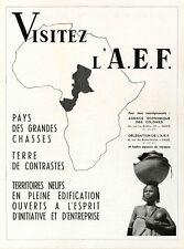 """""""VISITEZ L'A.E.F."""" Annonce originale entoilée fin 40 FRANCE ILLUSTRATION 31x41cm"""