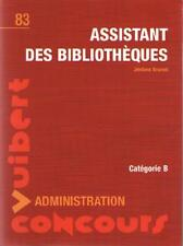 Assistant des Bibliothèques : Administration - Concours - Jérôme Brunet