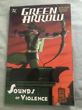 Green Arrow Volume 2: Sounds of Violence by Kevin Smith