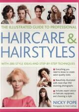 The Illustrated Guide to Professional Haircare and Hairstyles: With 280 Style Id