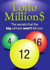 Lotto millions. Secrets that the big winners wont tell you! + free bonus