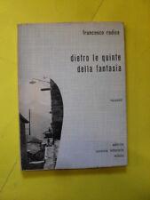 RADICE - DIETRO LE QUINTE DELLA FANTASIA - ED.CONVIVO LETTERARIO - AUTOGRAFO