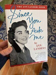 SIGNED Ann Landers  SINCE YOU ASK ME 1961 1st Printing HC/DJ Autograph