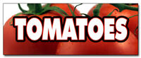 "12"" TOMATOES DECAL sticker tomato stand farmers market produce just picked farm"